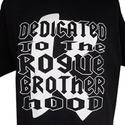 Dedicated to the Rogue Brotherhood T-shirt (Black)