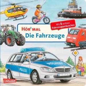 Hör mal Fahrzeuge | Carlsen Verlag