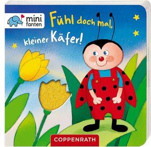 minifanten 16: Fühl doch mal, | Coppenrath