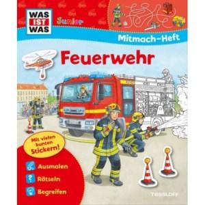WAS IST WAS Junior Mitmach-Heft Feuerwehr | Tessloff Verlag