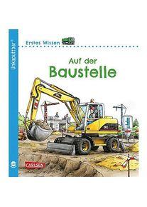 Unkaputt Erst. Wiss Baustel | Carlsen Verlag