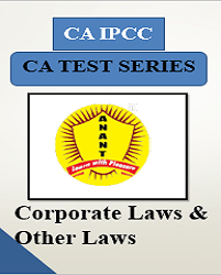 CA IPCC Group I Corporate Laws and Other Laws Test Series By Anant Institute