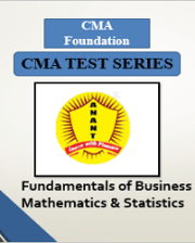 CMA Foundation Fundamentals of Business Mathematics and Statistics Test Series By Anant Institute