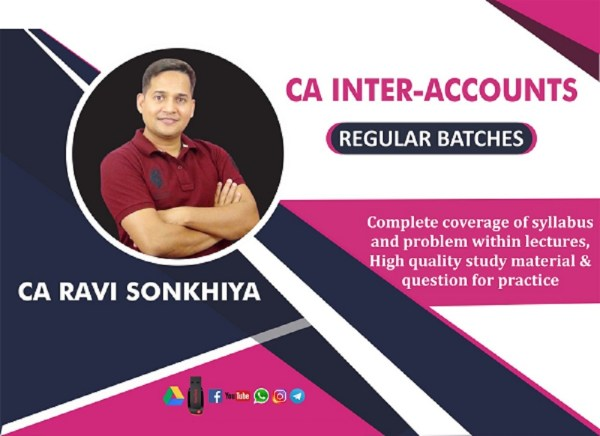 CA Inter Accounting Regular Course Video Lectures by CA Ravi Sonkhiya