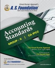 CA IPCC ACCOUNTING STANDARDS - (GROUP - II) BOOK By CA Vinod Kumar Agarwal