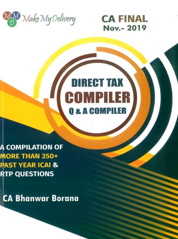 CA FINAL Combo COMPACT & Q/A Compiler Direct Tax for Old and New Syllabus both By CA Bhanwar Borana