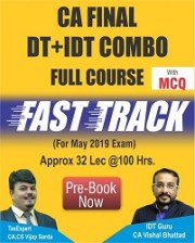 CA Final DT & IDT Fast Track Course Video Lectures By CA Vishal Bhattad & CA Vijay Sarda