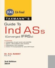 Guide To Ind ASs [Converged IFRSs] by D.S Rawat
