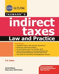 Indirect Taxes Law and Practice by V.S. Datey