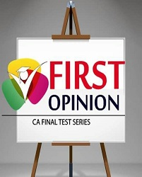 CA FINAL - Group 2 Combo (4 Subjects) Old Syllabus Test Series by First Opinion