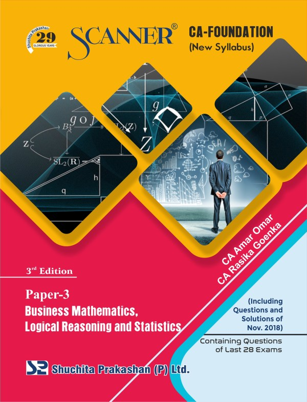 CA Foundation Solved Scanner Paper - 3 Business Mathematics, Logical Reasoning and Statistics Regular Edition