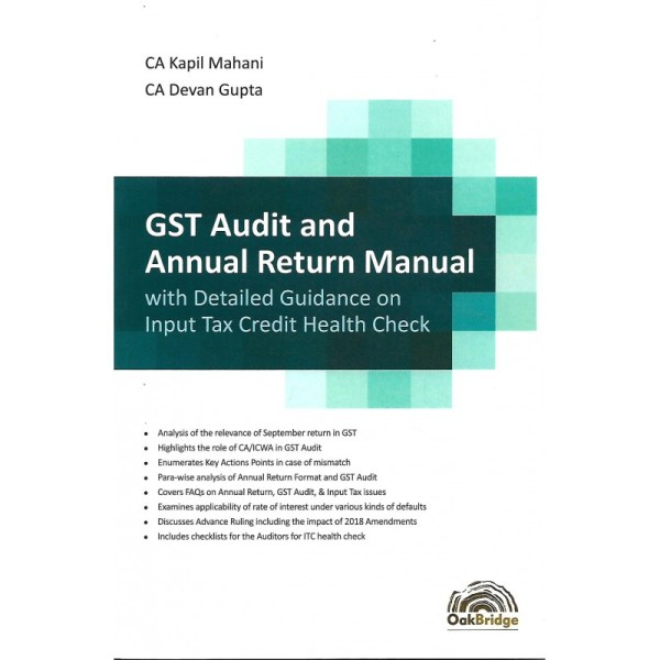GST AUDIT AND ANNUAL RETURN MANUAL WITH DETAILED GUIDANCE BY CA KAPIL MAHANI & CA DEVAN GUPTA