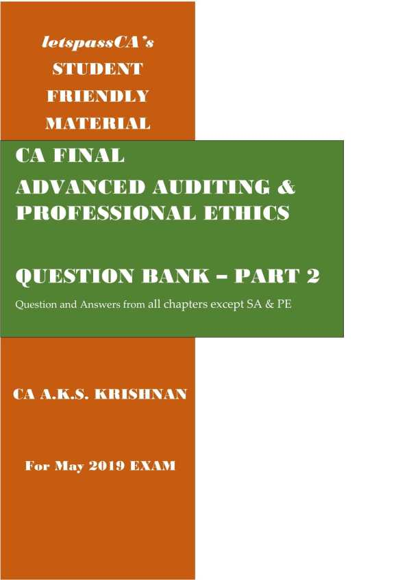 CA FINALADVANCED AUDITING &PROFESSIONAL ETHICSQUESTION BANK – PART 2