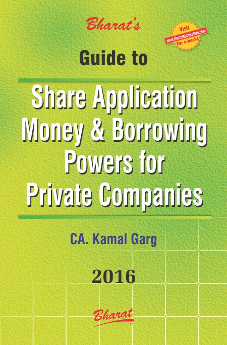 SHARE APPLICATION MONEY & BORROWING POWERS FOR PRIVATE COMPANIES