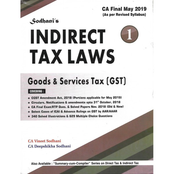 CA FINAL INDIRECT TAX LAWS CUSTOMS & FORIEGN TRADE POLICY BY VINEET SODHANI & DEEPSHIKHA SODHANI
