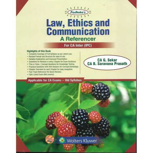 LAW, ETHICS AND COMMUNICATION BY CA G.SEKAR & CA B.SARAVANA PRASATH (OLD SYLLABUS) CA-INTER,