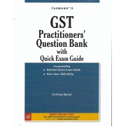 GST PRACTITIONER'S QUESTION BANK WITH QUICK EXAM GUIDE BY CA DIVYA BANSAL