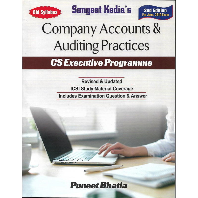 COMPANY ACCOUNTS & AUDITING PRACTICS BY PUNEET BHATIA (OLD SYLLABUS) FOR  JUNE 2019 EXAM  - StudyCafe
