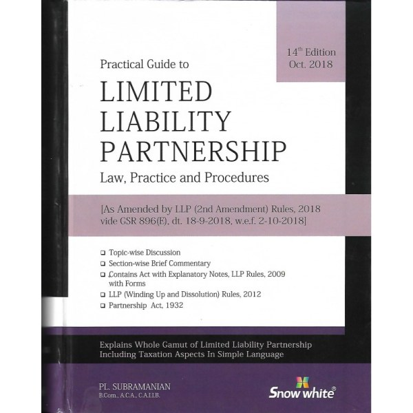 LIMITED LIABILITY PARTNERSHIP LAW, PRACTICE & PROCEDURES BY PL.SUBRAMANIAM