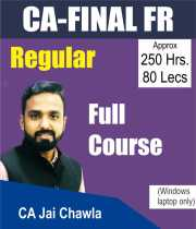 CA Final FR Regular Video Lecture Classes (New Syllabus) By CA Jai Chawla