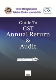 Buy Guide To GST Annual Return & Audit - WIRC of ICAI
