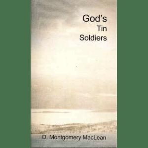 God's Tin Soldiers (ID 237)