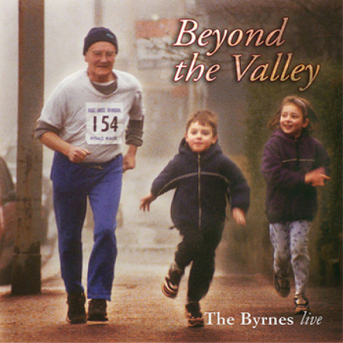 Beyond the Valley – The Byrnes live