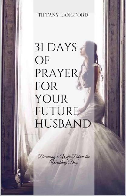 31 prayers for my future husband