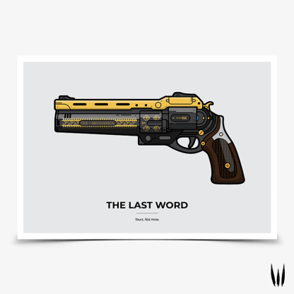 Destiny 2 The Last Word hand cannon gaming poster designed by WildeThang