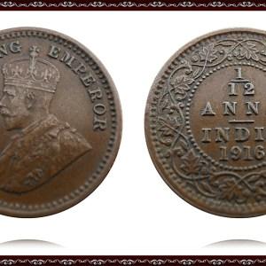 1916 1/12 Anna King George V Calcutta Mint - Best Buy