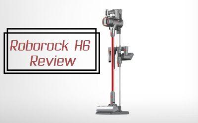 Roborock H6 Adapt Cordless Vacuum Review