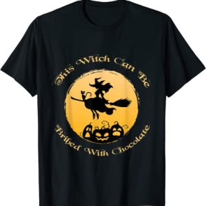 This witch can be bribed with chocolate halloween funny T-Shirt Anime Store FREE SHIPPING