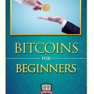 Bitcoins for Beginners