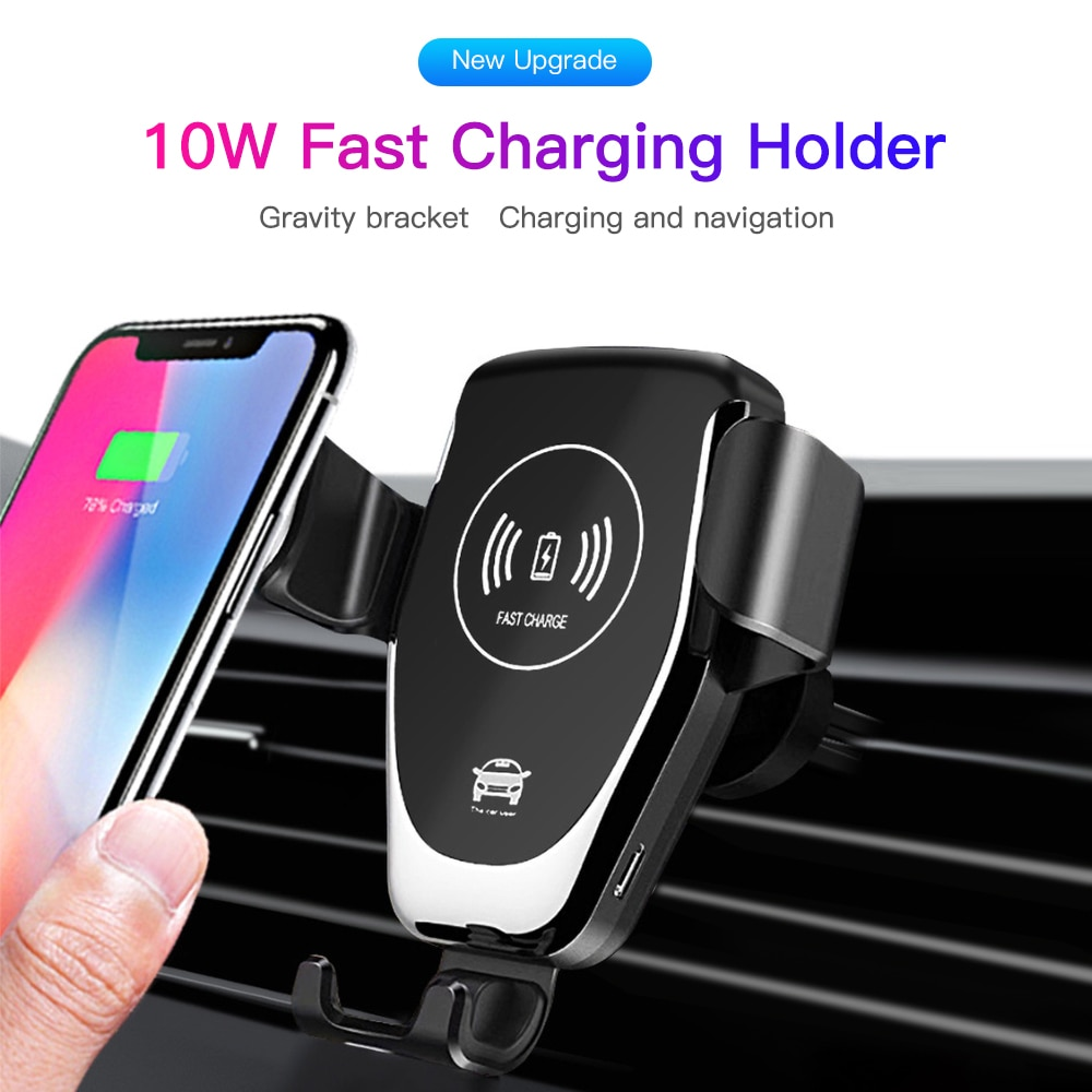 10W QI Wireless Charging for Samsung S10 S9 S8 S6 S7 Edge Car Phone Holder for iPhone X XS MAX XR 8 Plus Wireless Car Charger