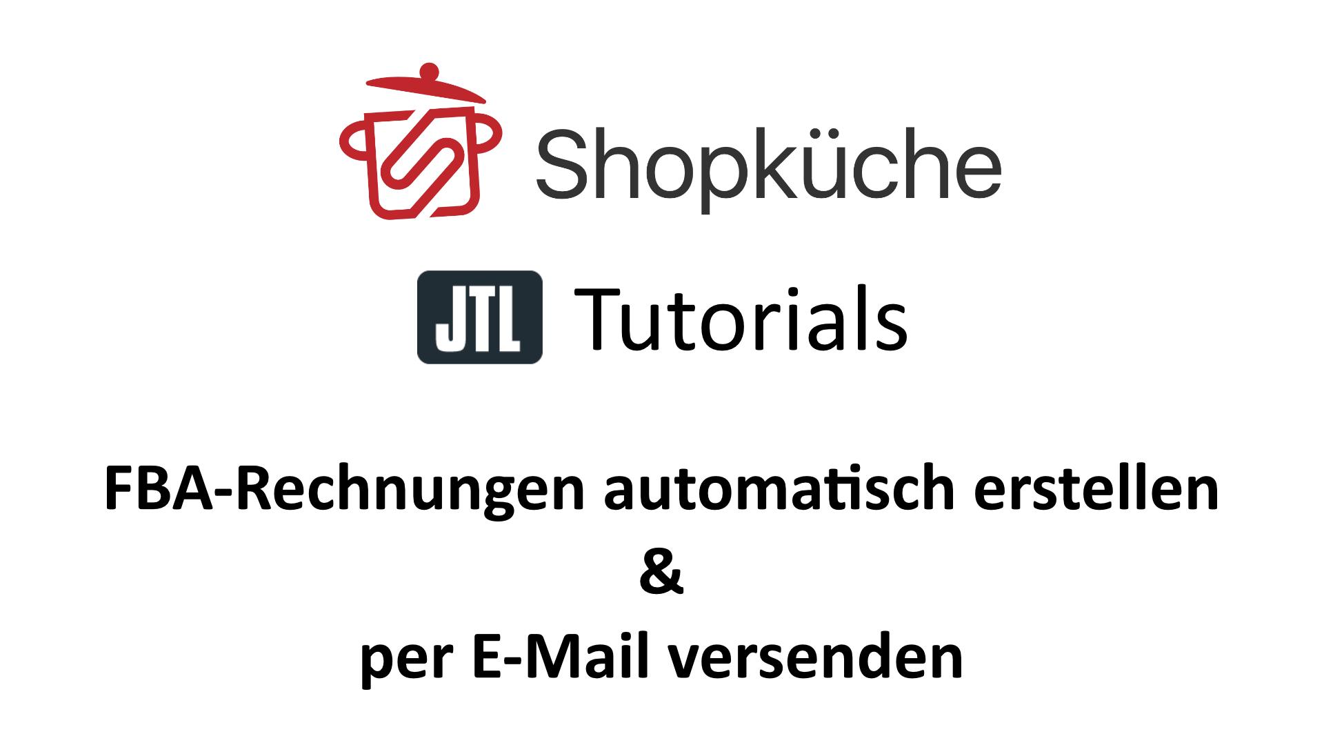 Jtl Wawi Fba Rechnungen Automatisch Erstellen Und Per E Mail Senden