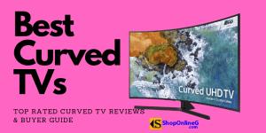 6 Best Curved TV & Prices In Nigeria 2021