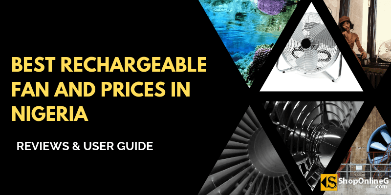 7 Best Rechargeable Fan and Prices in Nigeria