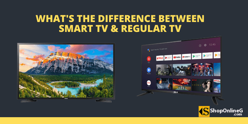 What's The Difference Between Smart TV And Regular TV