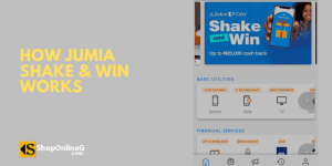 Read more about the article How To Leverage Jumia Shake and Win Promo To Enjoy CashBack