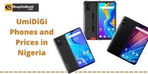 UmiDiGi Phones and Prices in Nigeria