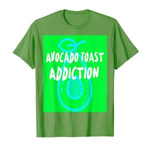 AvocadoToastAddictionCustomT-Shirt tee