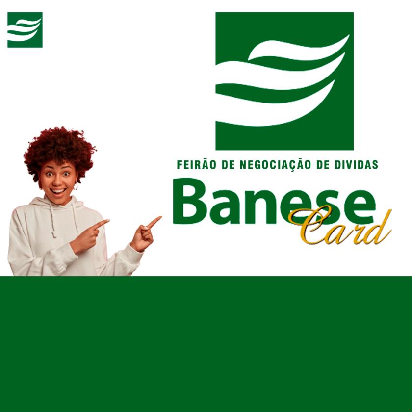 Banese Card fará feirão de negociação de dívida no Shopping Peixoto