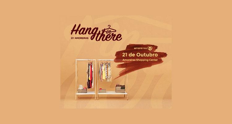 Hang in There by Amoreiras: quando a moda é sinónimo de solidariedade