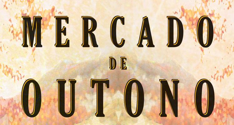 Quinta da Boeira promove Mercado de Outono com produtos regionais