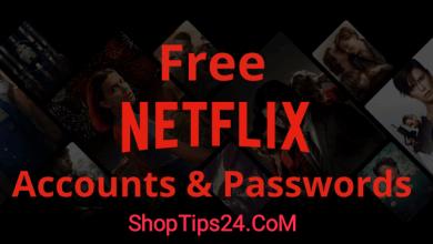 Photo of Updated list of Free Netflix Premium Accounts and Passwords 2021