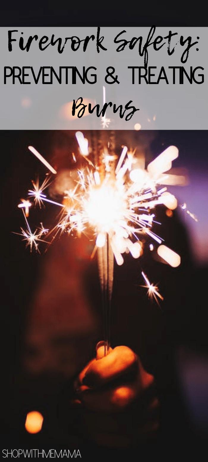 firework safety: preventing & treating burns