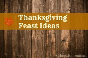 Thanksgiving Feast Ideas
