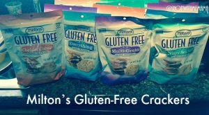 Milton's Gluten-Free Crackers #MiltonsMoments
