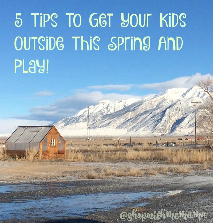 5 Tips To Get Your Kids Outside