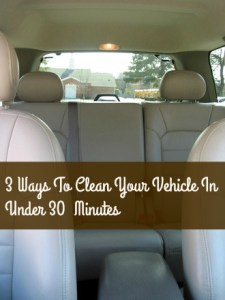 3 Ways To Clean Your Vehicle In Under 30 Minutes